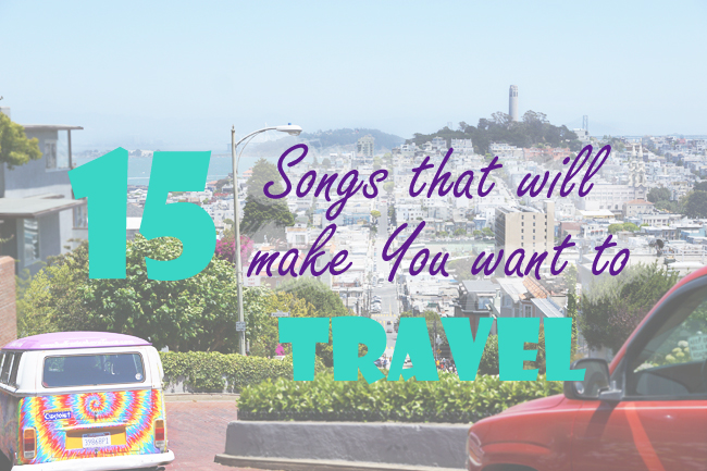15 Travel Songs